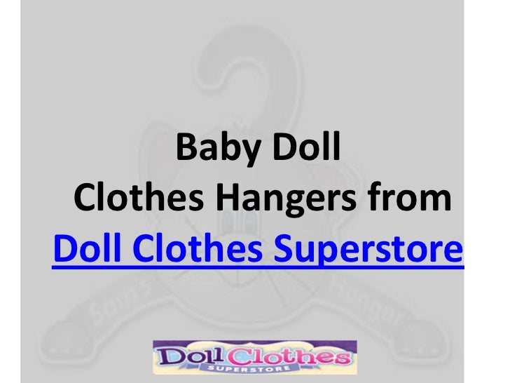 how to make baby doll clothes hangers