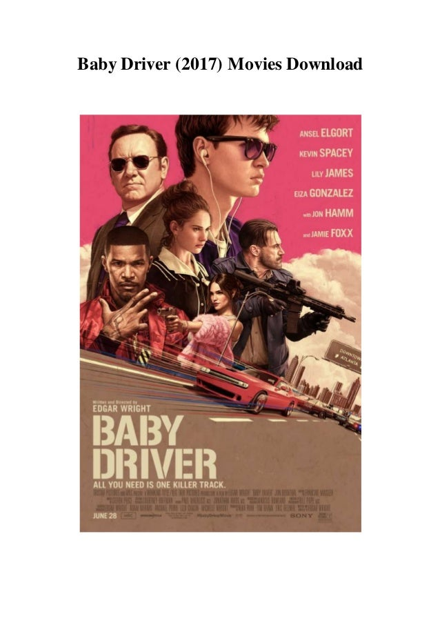 Baby Driver 2017 Movies Download Hd 1080p