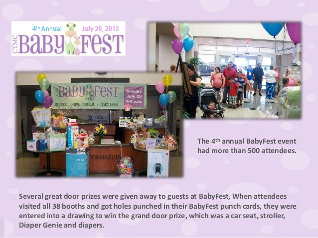 The 4th annual BabyFest event had more than 500 attendees. Several great door prizes were given away to guests at BabyFest...