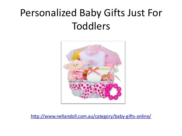Baby gifts ppt 0410 personalized baby gifts just for toddlers httpnellandoll negle Gallery