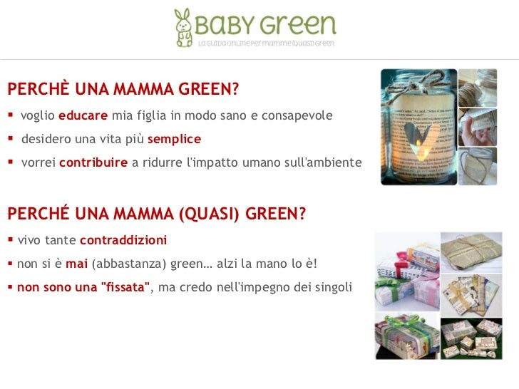 8d8d509533 ... green sul blog www.babygreen.it; 3. PERCHÈ UNA MAMMA ...