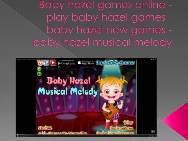 Baby Hazel Games Online Play Baby Hazel Games Baby Hazel New Game
