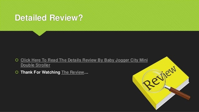 Detailed Review?  Click Here To Read The Details Review By Baby Jogger City Mini Double Stroller  Thank For Watching The...