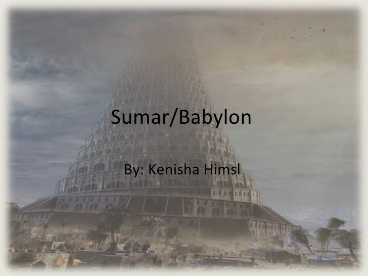 Sumar/Babylon  By: Kenisha Himsl