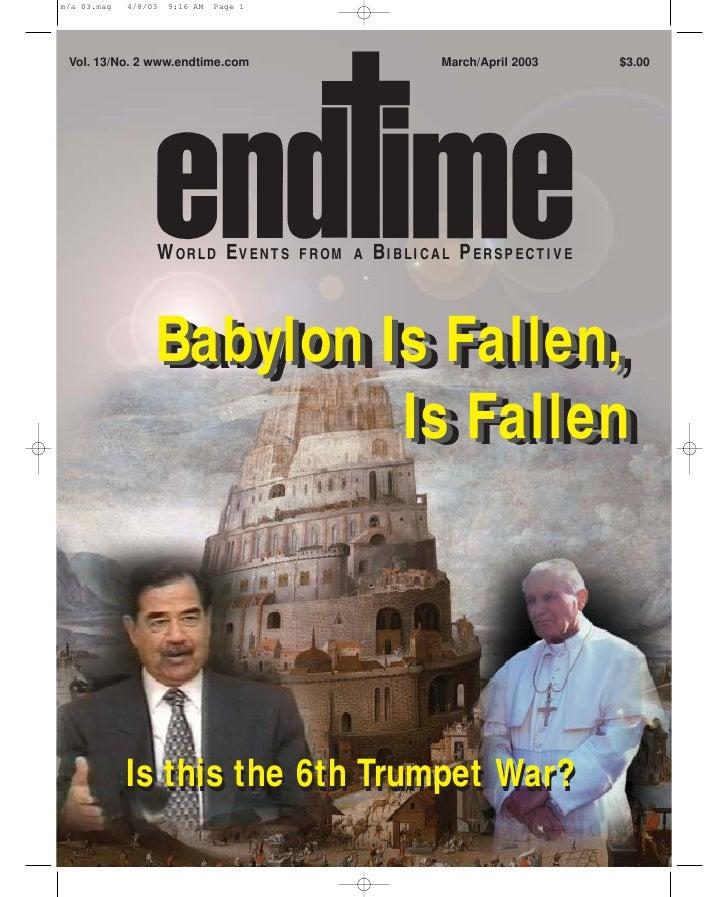 Vol. 13/No. 2 www.endtime.com                  March/April 2003   $3.00                   WORLD EVENTS      FROM A   BIBLI...