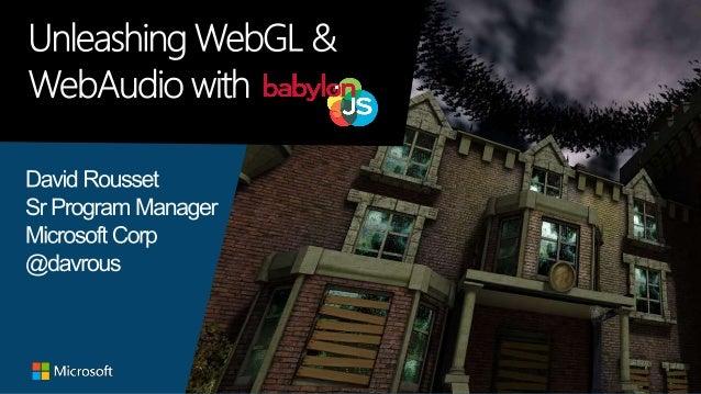 jQuery UK 2015#babylonjs Babylon.js ? Free & open source project (Apache 2 license): https://github.com/babylonjs/babylon....