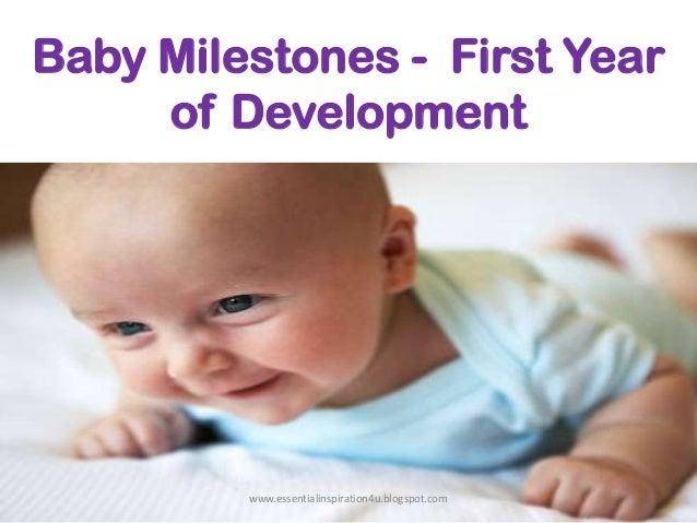 Baby Milestones - First Year of Development  www.essentialinspiration4u.blogspot.com