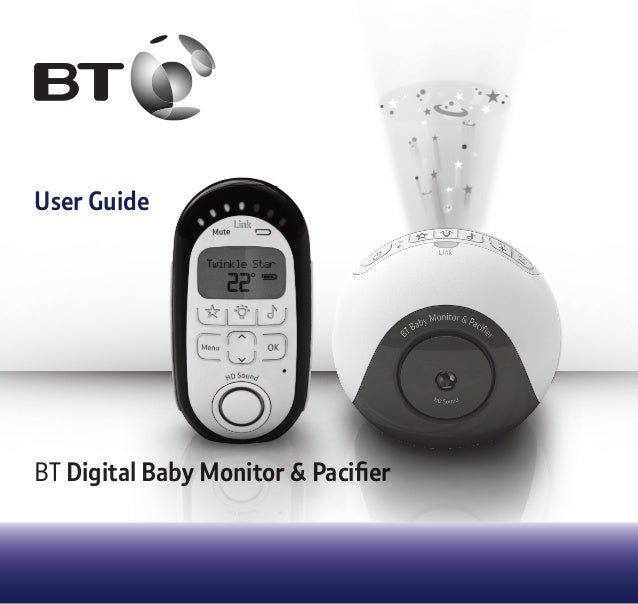User Guide BT Digital Baby Monitor & Pacifier