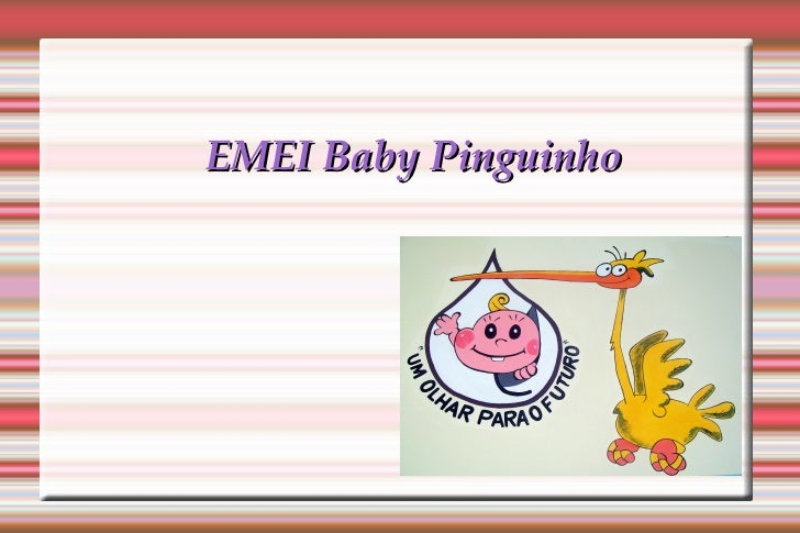 EMEI Baby Pinguinho