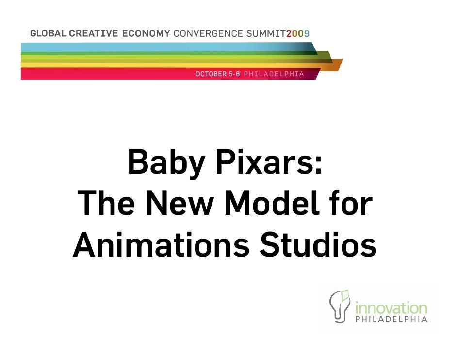 Baby Pixars: The New Model for Animations Studios