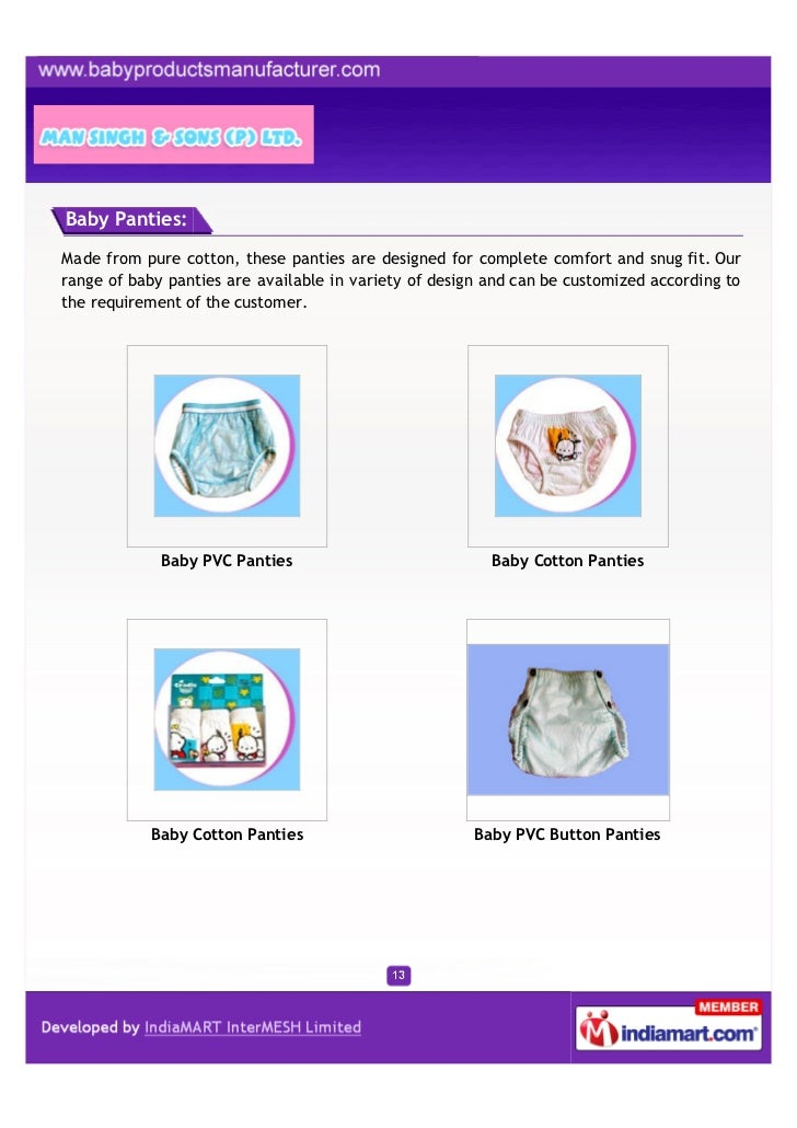 Baby Panties:Made from pure cotton, these panties are designed for complete comfort and snug fit. Ourrange of baby panties...