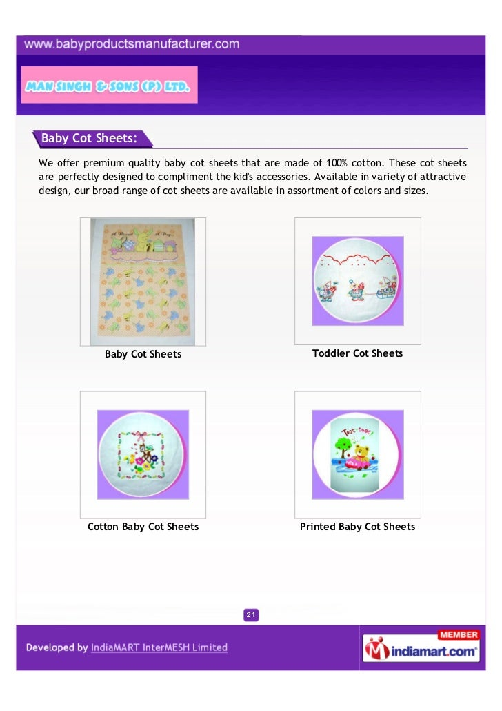 Baby Cot Sheets:We offer premium quality baby cot sheets that are made of 100% cotton. These cot sheetsare perfectly desig...