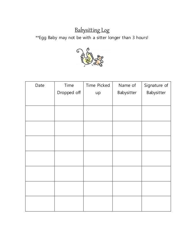 Babysitting Log Egg Baby Project