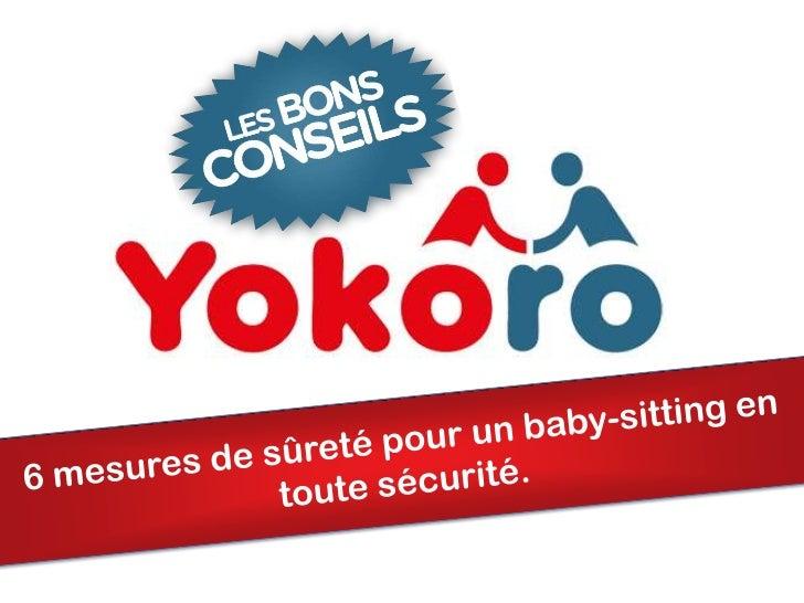 6 mesures de sûreté pour un baby-sitting en toute sécurité.<br />
