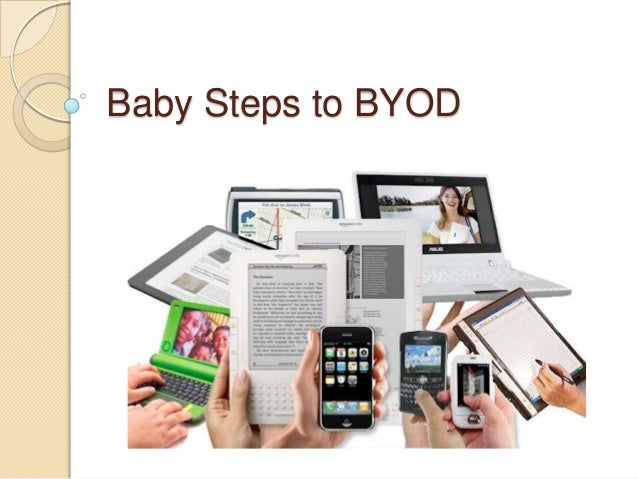 Baby Steps to BYOD