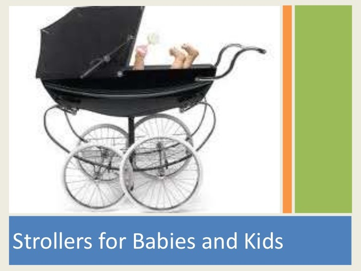 Strollers for Babies and Kids