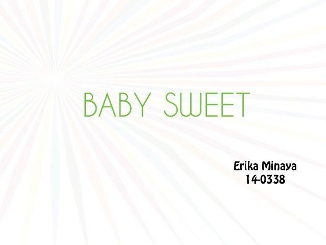 BABY SWEET Erika Minaya 14-0338