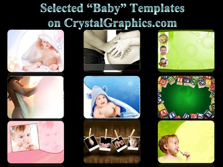 """Selected """"Baby"""" Templates on CrystalGraphics.com<br />"""