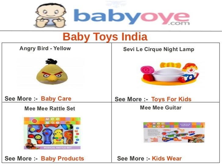 Baby Toys India    Angry Bird - Yellow       Sevi Le Cirque Night LampSee More :- Baby Care       See More :- Toys For Kid...