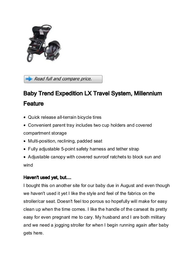 Baby Trend Expedition LX Travel System, MillenniumFeature  Quick release all-terrain bicycle tires  Convenient parent tray...