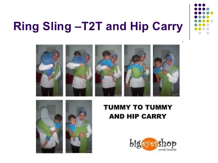Ring Sling –T2T and Hip Carry