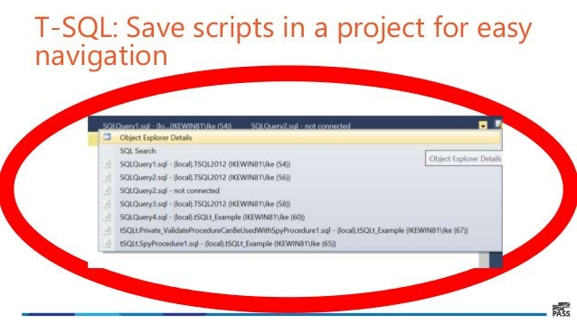 T-SQL: Save scripts in a project for easy navigation