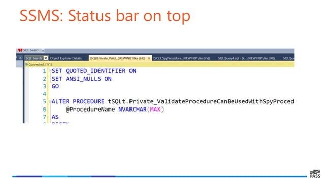 SSMS: Status bar on top
