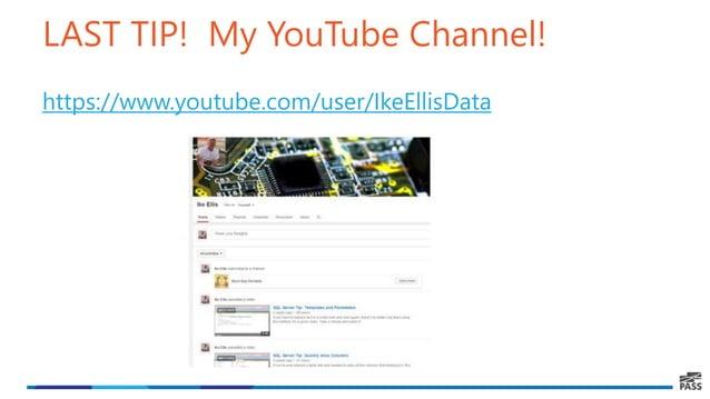 LAST TIP! My YouTube Channel! https://www.youtube.com/user/IkeEllisData