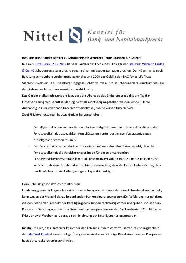 BAC Life Trust-Fonds: Berater zu Schadenersatz verurteilt - gute Chancen für AnlegerIn einem Urteil vom 02.12.2012 hat das...