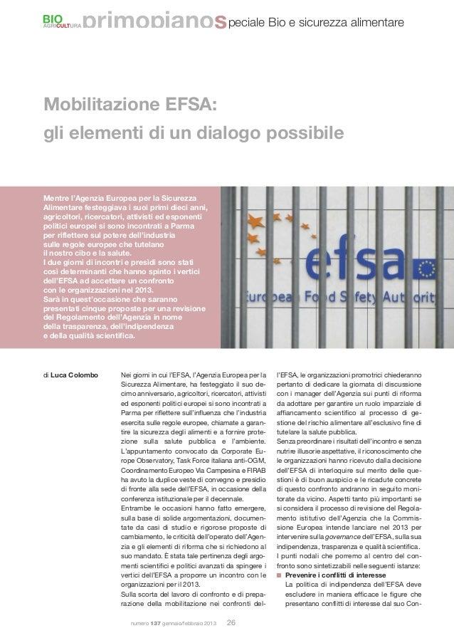 numero 137 gennaio/febbraio 2013 26Mobilitazione EFSA:gli elementi di un dialogo possibileMentre l'Agenzia Europea per la ...