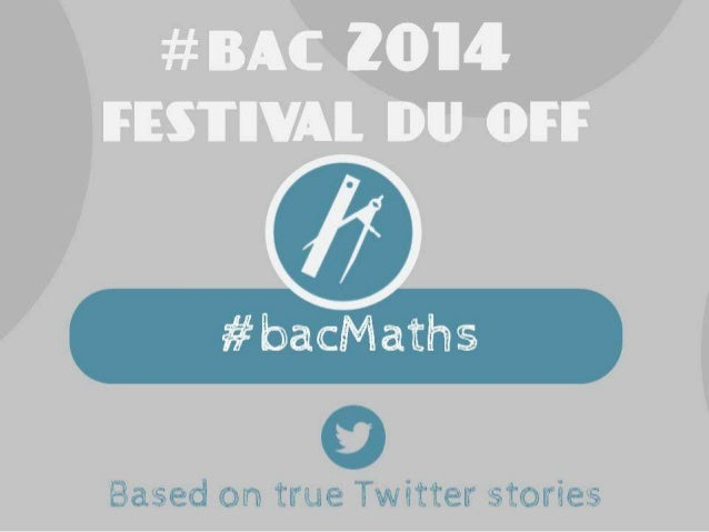 #Bac2014 Festival du Off Maths