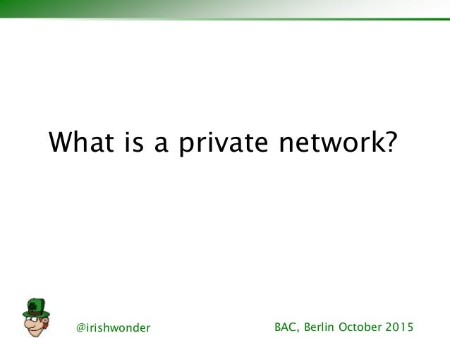 Controlling Your Links: How to Build a Private Network Slide 2