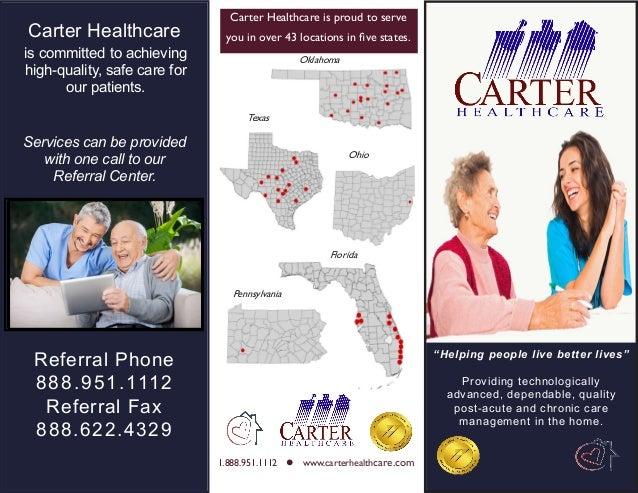 Ohio Pennsylvania Florida 1.888.951.1112 L Www.carterhealthcare.com Carter  Healthcare Is Proud ...