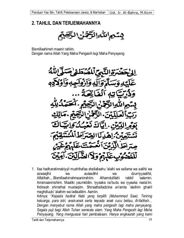 Panduan Yaa Siin, Tahlil, Pelaksanaan Janaiz, & Marhaban Ust. Ir. Al-Bahra, M.Kom  2. TAHLIL DAN TERJEMAHANNYA  Bismillaah...