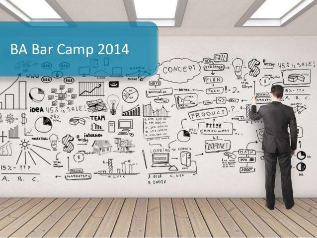 BA Bar Camp 2014