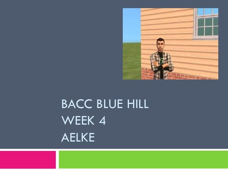 BACC BLUE HILLWEEK 4AELKE