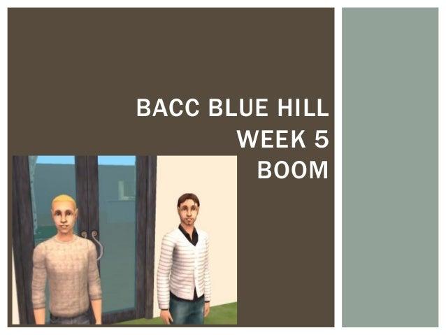 BACC BLUE HILL       WEEK 5        BOOM