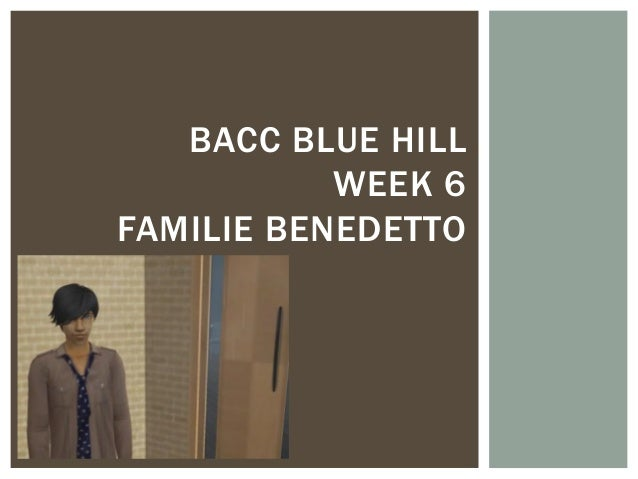 BACC BLUE HILL WEEK 6 FAMILIE BENEDETTO