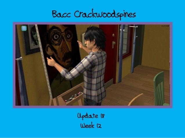 Bacc CrackwoodspinesWeek 12Update 18