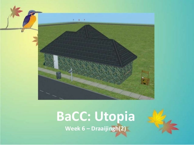 BaCC: Utopia Week 6 – Draaijingh(2)
