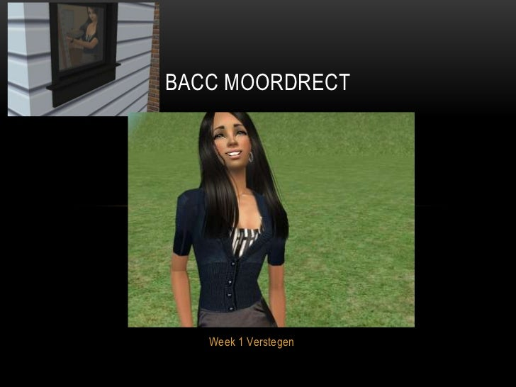 BACC MOORDRECT   Week 1 Verstegen