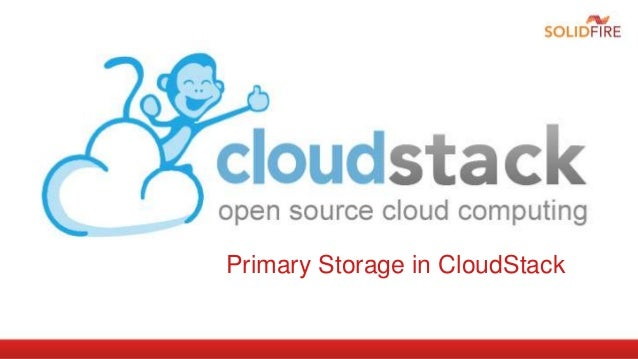 Primary Storage in CloudStack