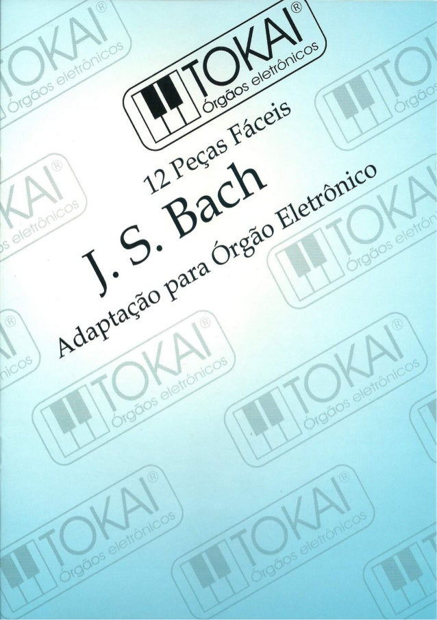 """J.  S.  Bach  Pequeno Livro de Anna Magdalena Bach  Adaptados para érgéo por Amador Rubio  'VI I""""5L. ',: '3/""""'1 .  «x In» ..."""