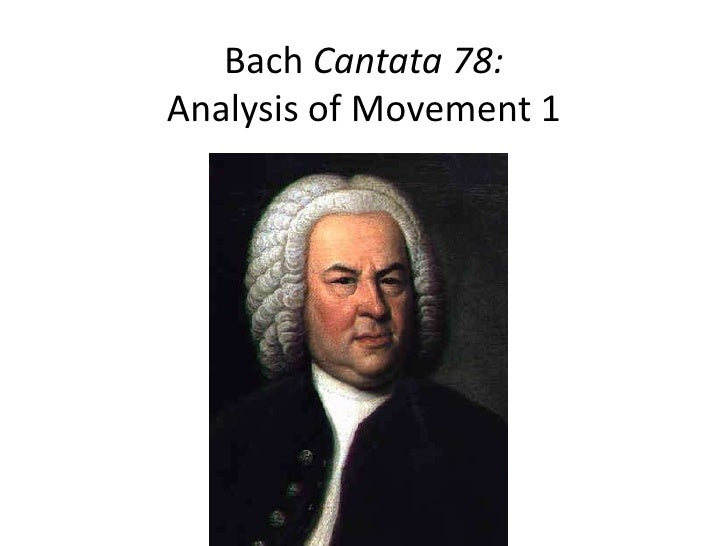 Bach Cantata 78:Analysis of Movement 1<br />