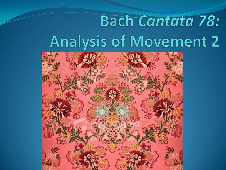 Bach Cantata 78:Analysis of Movement 2<br />