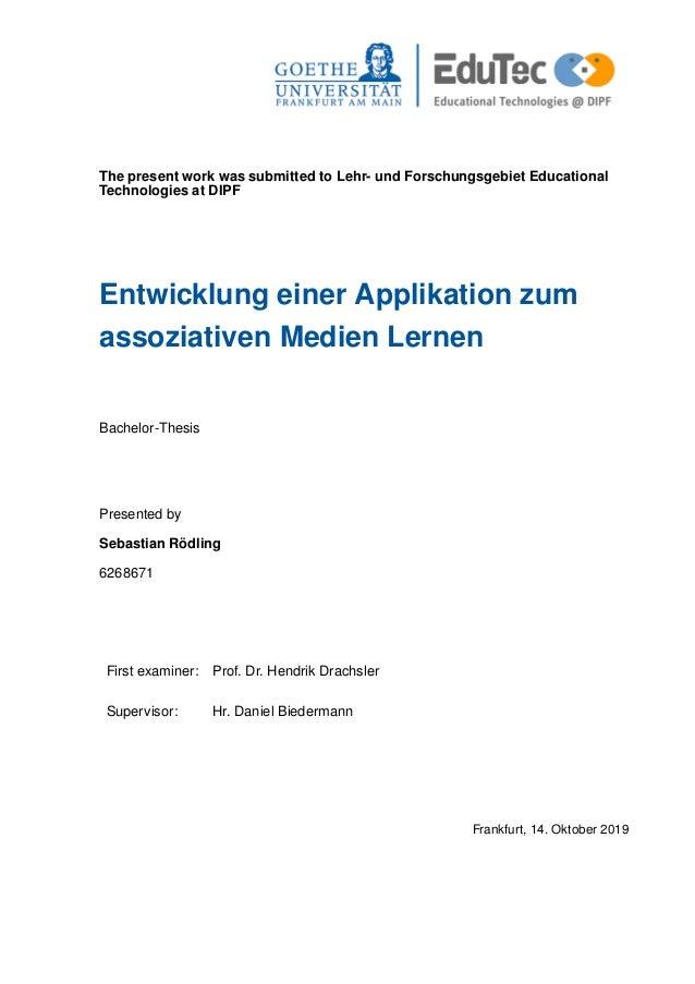 The present work was submitted to Lehr- und Forschungsgebiet Educational Technologies at DIPF Entwicklung einer Applikatio...