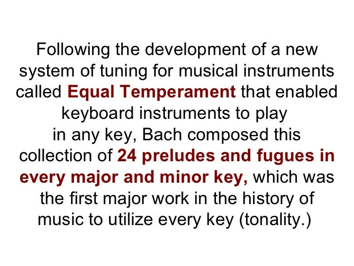 history of music the development of equal temperament The story of zhu zaiyu (朱載堉 – 1536-1611) and the development of equal temperament tuning a discussion of elements of: traditional chinese.