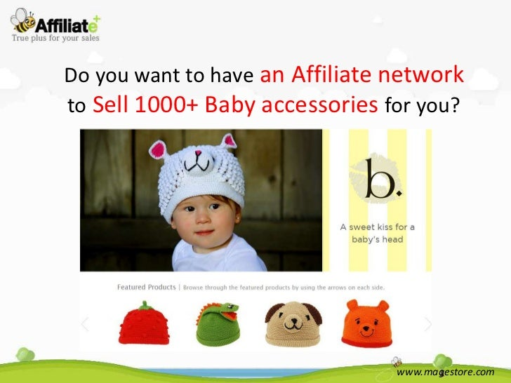Do you want to have an Affiliate networkto Sell 1000+ Baby accessories for you?                                 www.magest...