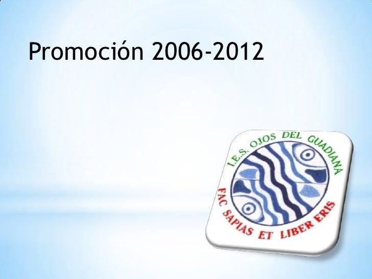 Promoción 2006-2012