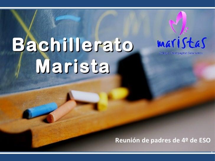 Bachillerato  Marista          Reunión de padres de 4º de ESO                                           1